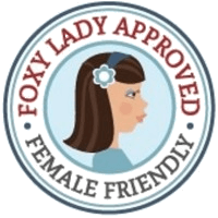 Foxy Lady approved female friendly